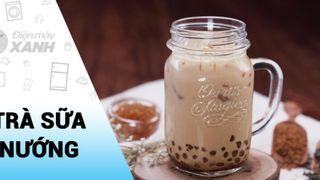 [Video] Cách làm trà sữa nướng trân châu hoàng kim ngọt thơm dễ làm tại nhà