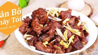 Cách làm món gân bò cháy tỏi giòn thơm, sần sật, ăn là ghiền