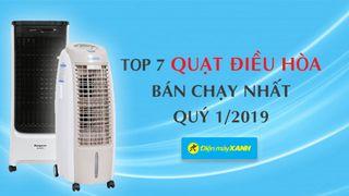 Top 7 quạt điều hòa bán chạy nhất Điện máy XANH quý 1/2019