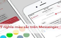 Có thể bạn chưa biết ý nghĩa màu sắc trong cuộc trò chuyện Messenger