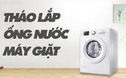 Hướng dẫn cách tháo lắp ống nước cho máy giặt cực đơn giản tại nhà