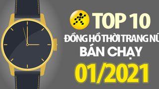 Top 10 đồng hồ nữ bán chạy nhất tháng 01/2021 tại Điện máy XANH