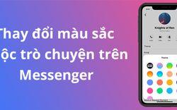 Cách thay đổi màu sắc cuộc trò chuyện trên Messenger bằng điện thoại