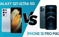 So sánh Samsung Galaxy S21 Ultra 5G và iPhone 12 Pro Max: Bỏ hơn 30 triệu mua smartphone nào mới đáng?
